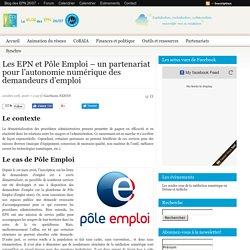 Les EPN et Pôle Emploi – un partenariat pour l'autonomie numérique des demandeurs d'emploi
