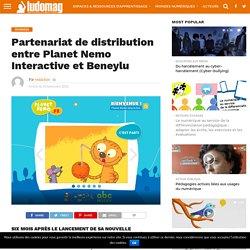 Partenariat de distribution entre Planet Nemo Interactive et Beneylu – Ludovia Magazine