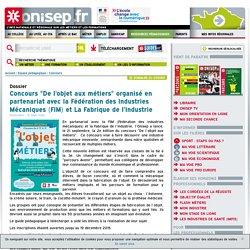 """Concours """"De l'objet aux métiers"""" organisé en partenariat avec la Fédération des Industries Mécaniques (FIM) et La Fabrique de l'Industrie"""