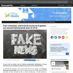 Fact-checking : notre kit de survie en 5 gestes qui sauvent (partenariat avec le CFJ)