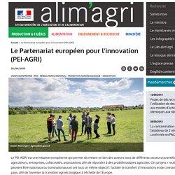 MAA 20/09/19 Le Partenariat européen pour l'innovation (PEI-AGRI)