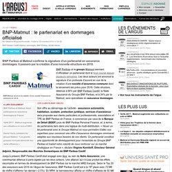 BNP-Matmut : le partenariat en dommages officialisé