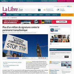Plus d'un million de signatures contre le partenariat transatlantique