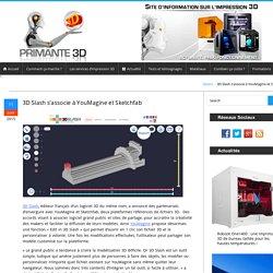 3D Slash en partenariat avec YouMagine et Sketchfab
