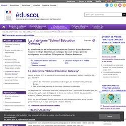 """Partenariats scolaires et mobilités - La plateforme """"School Education Gateway"""""""
