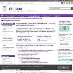 Partenariats scolaires et mobilités - Formation en milieu professionnel à l'étranger
