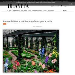 Parterre de fleurs - 21 idées magnifiques pour le jardin