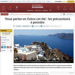 Vous partez en Grèce cet été: les précautions à prendre