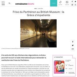 Frise du Parthénon au British Museum: la Grèce s'impatiente