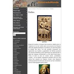 Parthes - Histoire du Monde