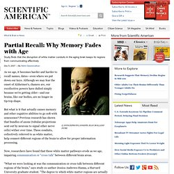 Partial Recall: Why Memory Fades with Age