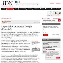 La partialité du moteur Google démontrée - Journal du Net Solutions
