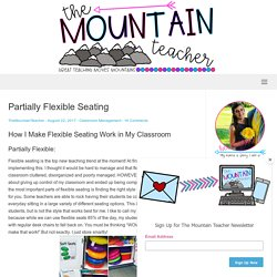 Partially Flexible Seating – The Mountain Teacher