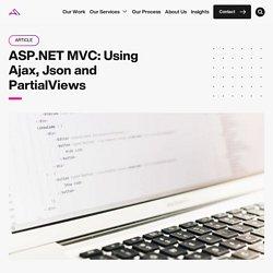 ASP.NET MVC: Using Ajax, Json and PartialViews