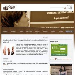 Angažovaně off-line: kurz participačních metod pro lokální lídry a lídryně - Občanské oko