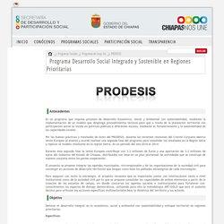 Secretaría de Desarrollo y Participación Social - Programa Desarrollo Social Integrado y Sostenible en Regiones Prioritarias