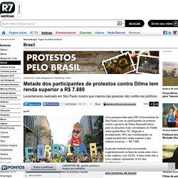 Metade dos participantes de protestos contra Dilma tem renda superior a R$ 7.880