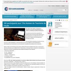 165 participants aux 17es Assises du Tourisme de l'Aude - CCI de Carcassonne