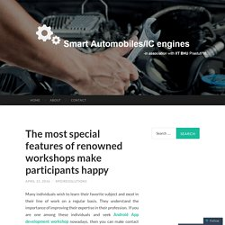 Organise Automobile IC Engine Workshop and Android App development workshop