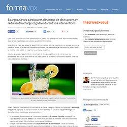 Réduire la charge cognitive - FormaVox