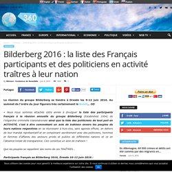 Bilderberg 2016 : la liste des Français participants et des politiciens en activité traîtres à leur nation