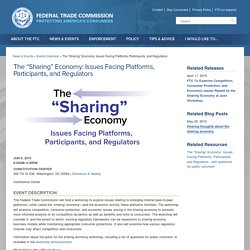 "The ""Sharing"" Economy: Issues Facing Platforms, Participants, and Regulators"