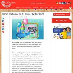 Cómo participar en tu primer Twitter Chat - Mamiverse