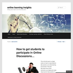 How to get students to participate in Online Discussions…