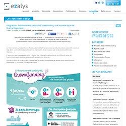 Infographie : le financement participatif, crowdfunding, une nouvelle façon de financer les projets - Solutions e-marketing