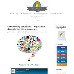 Le marketing participatif : l'importance d'écouter ses consommateurs