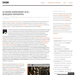Le musée participatif (2/3) : quelques initiatives