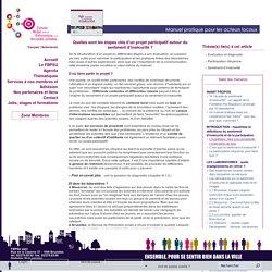 Quelles sont les étapes clés d'un projet participatif autour du sentiment d'insécurité? - Forum Belge pour la Prévention et la Sécurité Urbaine-Quelles sont les étapes clés d'un projet participatif autour du sentiment d'insécurité ?