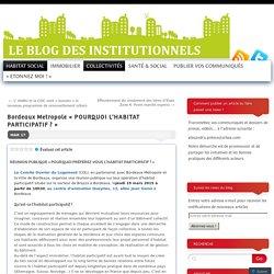 Bordeaux Metropole«POURQUOI L'HABITAT PARTICIPATIF ?