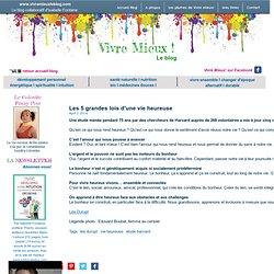 Vivre Mieux! Le Blog participatif d'Isabelle Fontaine | Les 5 grandes lois d'une vie heureuse