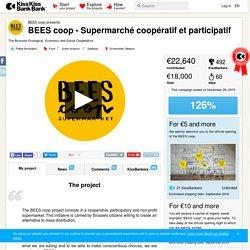 BEES coop presents BEES coop - Supermarché coopératif et participatif — KissKissBankBank