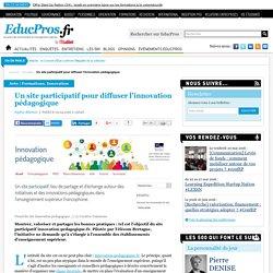 Un site participatif pour diffuser l'innovation pédagogique