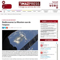 Sortie d'un livre participatif : Redécouvrez La Réunion vue de l'espace