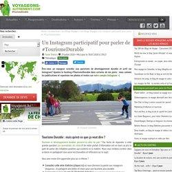Un Instagram participatif pour parler de #TourismeDurable