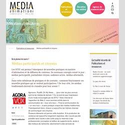 Médias participatifs et citoyens - Média Animation asbl