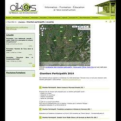 Chantiers participatifs / encadrés, formation eco construction, habitat ecologique, association maison ecologique