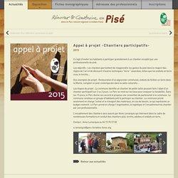 42. Appel à projet -Chantiers participatifs- - Rénover et construire enPisé