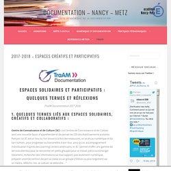 2017-2018 – Espaces créatifs et participatifs – Documentation – Nancy – Metz