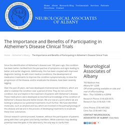 The Importance and Benefits of Participating in Alzheimer's Disease Clinical Trials
