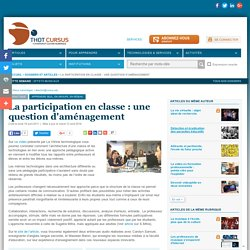 La participation en classe : une question d'aménagement