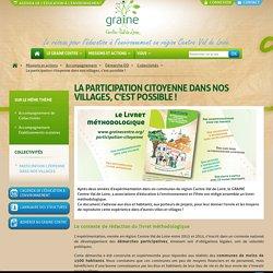 La participation citoyenne dans nos villages - Livret méthodologique de GRAINE Centre