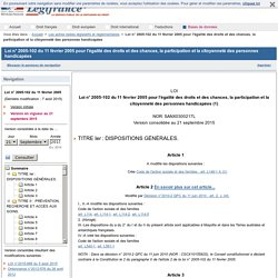 2005-102 du 11 février 2005 pour l'égalité des droits et des chances, la participation et la citoyenneté des personnes handicapées