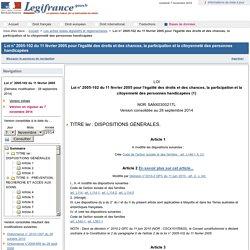 Loi n° 2005-102 du 11 février 2005 pour l'égalité des droits et des chances, la participation et la citoyenneté des personnes handicapées