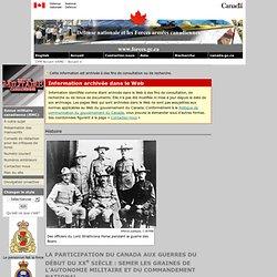 La participation du Canada aux guerres du début du XXe siècle : semer les graines de l'autonomie militaire et du commandement national