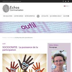 Outils. Sociocratie : la puissance de la participation - Echos Communication