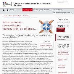 Participation du consommateur, coproduction, co-création…